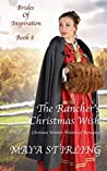The Rancher's Christmas Wish  (Brides of Inspiration #8)