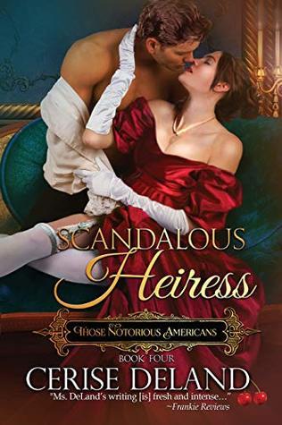 Scandalous Heiress by Cerise DeLand