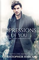 Impressions of You (The Impressions Duet, book 1)