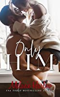 Only Him (One and Only, #2)