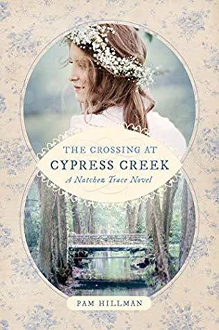 The Crossing at Cypress Creek (Natchez Trace #3)