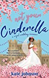 Not Your Cinderella (Royal Weddings #1) ebook download free