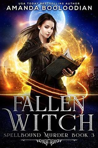 Fallen Witch (Spellbound Murder, #3)