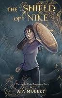 The Shield of Nike: A War on the Gods Companion Story (War on the Gods Companion Stories Book 1)