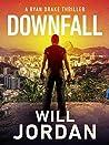 Downfall (Ryan Drake #8)
