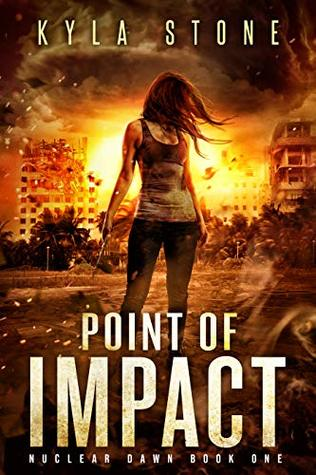 Point of Impact (Nuclear Dawn #1)
