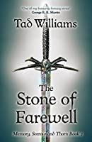 Stone of Farewell (Memory, Sorrow & Thorn, #2)