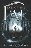 Eve of the Fae (Modern Fae)