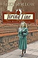 Firing Line (The Blitz Detective Book 4)