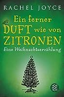 Ein ferner Duft wie von Zitronen: Eine Weihnachtserzählung (Fischer Taschenbibliothek)