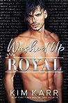Washed Up Royal (The Royals #1)