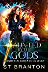 Haunted By The Gods (The Forgotten Gods Series Book 7)