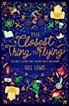 The Closest Thing to Flying by Gill Lewis