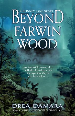 Beyond Farwin Wood (Blinney Lane, #2)