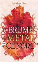 De brume, de métal et de cendres (D'encre, de verre et d'acier, #2)