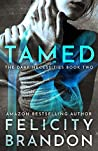 Tamed (The Dark Necessities, #2)