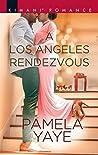 A Los Angeles Rendezvous (Millionaire Moguls, #9)