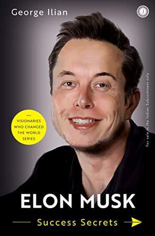 Elon Musk: Success Secrets