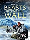 Beasts Beyond The Wall (Brothers of the Sands, #1)
