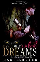 Devilishly Wicked Dreams: A Modern Day Fairytale