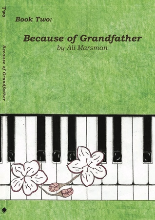 Book Two: Because of Grandfather