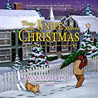 'twas the Knife Before Christmas: A Christmas Tree Farm Mystery