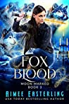 Fox Blood (Moon Marked, #3)