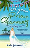 Not Your Prince Charming (Royal Weddings #2) ebook download free
