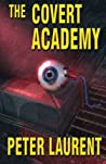 The Covert Academy (Volume 1)