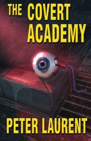 The Covert Academy (Volume 1)