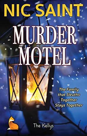 Murder Motel (The Kellys Book 1)