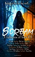 Scream: A Collection Of Fears Anthology (Twisted Anthologies)