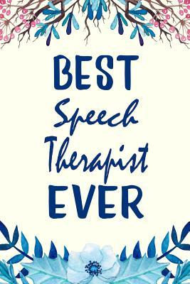 Best Speech Therapist Ever: Inspirational Quotes and ...