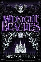 Midnight Beauties (Grim Lovelies, #2)