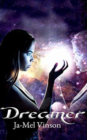 Dreamer (Dream Come True, #1)