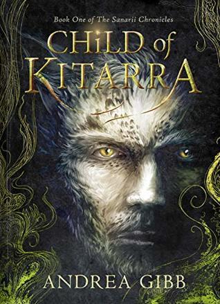 Child of Kitarra (The Sanarii Chronicles Book 1)