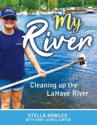 My River: Cleaning Up the Lahave River