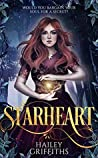 Starheart by Hailey Griffiths