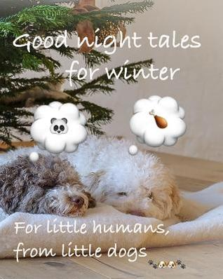 Good Night Tales For Winter By Petra Saf Photography