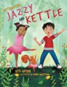 Jazzy and Kettle