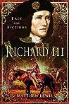 Richard III: Fact and Fiction