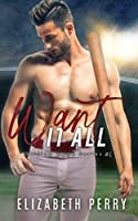 Want it All (Sliding Home #4)