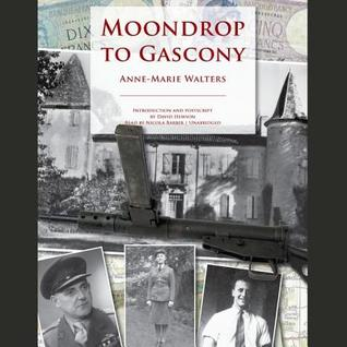 Moondrop to Gascony - Anne-Marie Walters