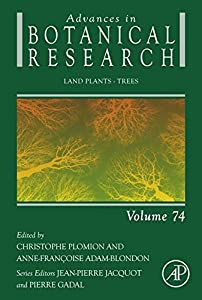 Land Plants - Trees (Advances in Botanical Research Book 74)