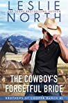 The Cowboy's Forgetful Bride (Brothers of the Cooper Ranch, #1)