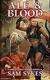 Ale & Blood: A Bring Down Heaven Novella