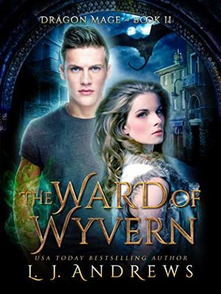The Ward of Wyvern by L.J. Andrews