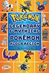 Pokémon: Legendary and Mythical Pokemon: Alola