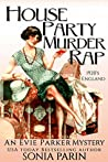 House Party Murder Rap (An Evie Parker Mystery Book 1)