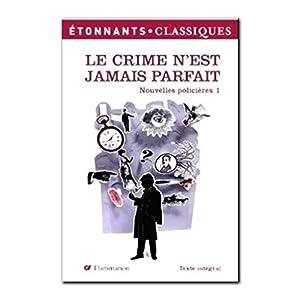 Le crime n'est jamais parfait (Nouvelles policières, #1)